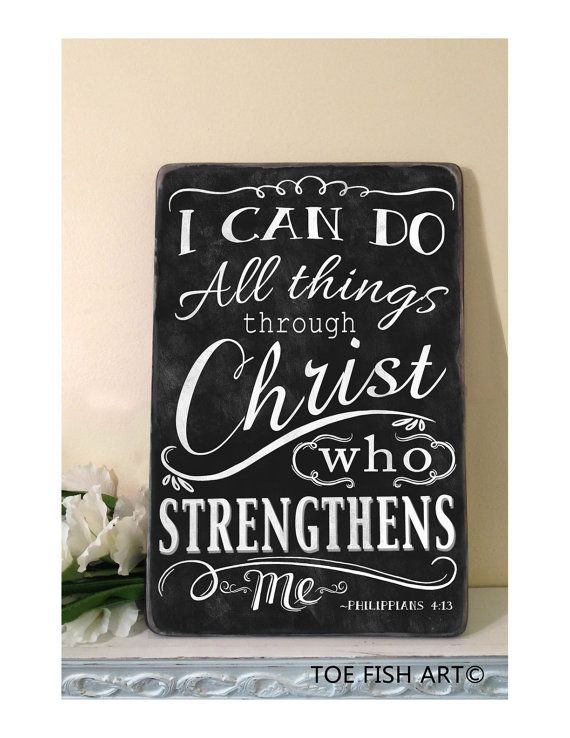 CHALKBOARD I can do ALL things through Christ Philippians 4:13  Scripture Verse Distressed Typography Word Art Sign on Wood