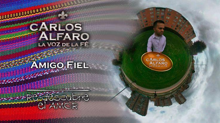 Amigo Fiel • Juan Carlos Alfaro