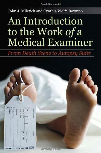 An Introduction to the Work of a Medical Examiner: From Death Scene to Autopsy Suite by John J. Miletich, http://www.amazon.com/dp/0275995089/ref=cm_sw_r_pi_dp_5RBRpb17C0NCM