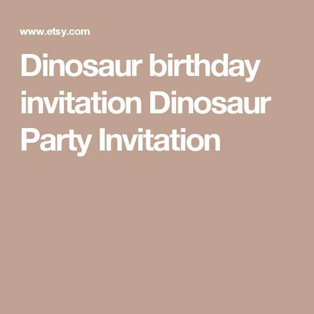 Dinosaur birthday invitation Dinosaur Party Invitation