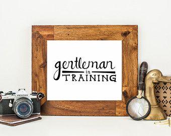 Nursery Decor, Gentleman in Training Art Print, Nursery Wall Art, Boys Room Decor