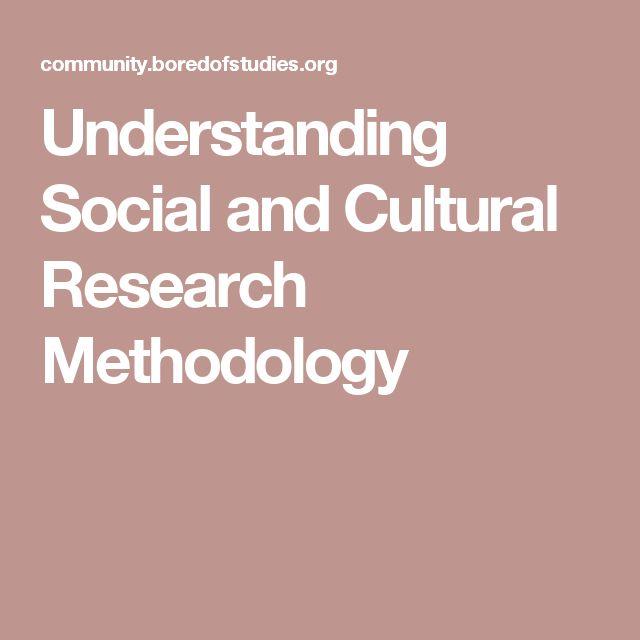 Understanding Social and Cultural Research Methodology (Methodologies)