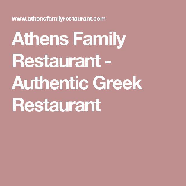 Athens Family Restaurant - Authentic Greek Restaurant