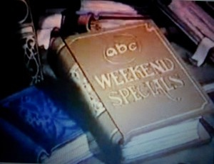 ABC Weekend Specials - when they were over, you knew your saturday morning cartoons were officially over...and then you watched Soul Train or you watched nothing!!! Lol