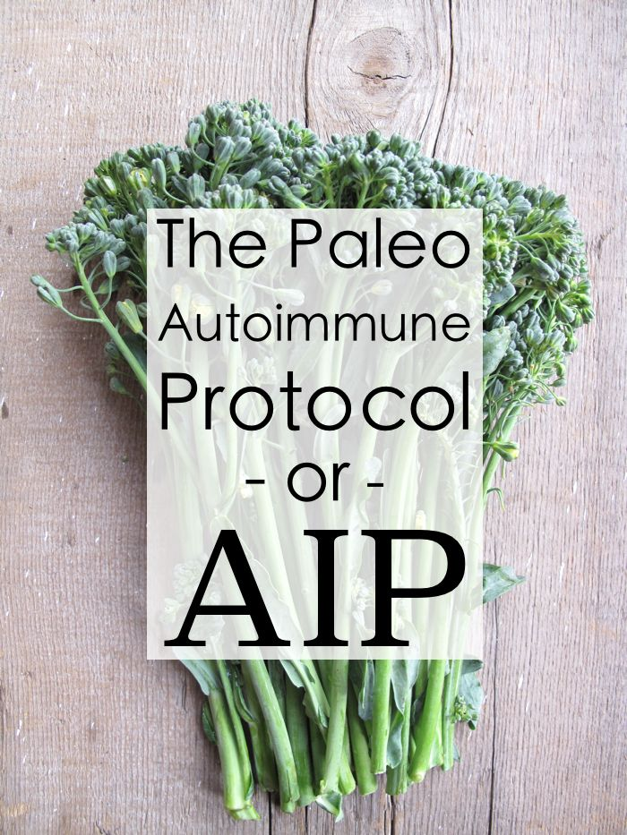 | What is the Paleo Autoimmune Protocol (or AIP) | http://asquirrelinthekitchen.com