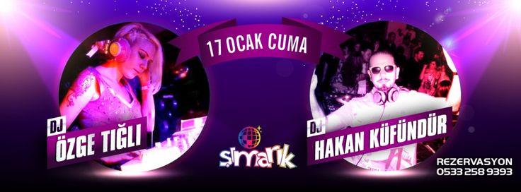 Özge Tığlı & Hakan Küfündür Şımarık'ta 17 Ocak 2014, Cuma Şımarık, Hypnos İstanbul 3. katta.