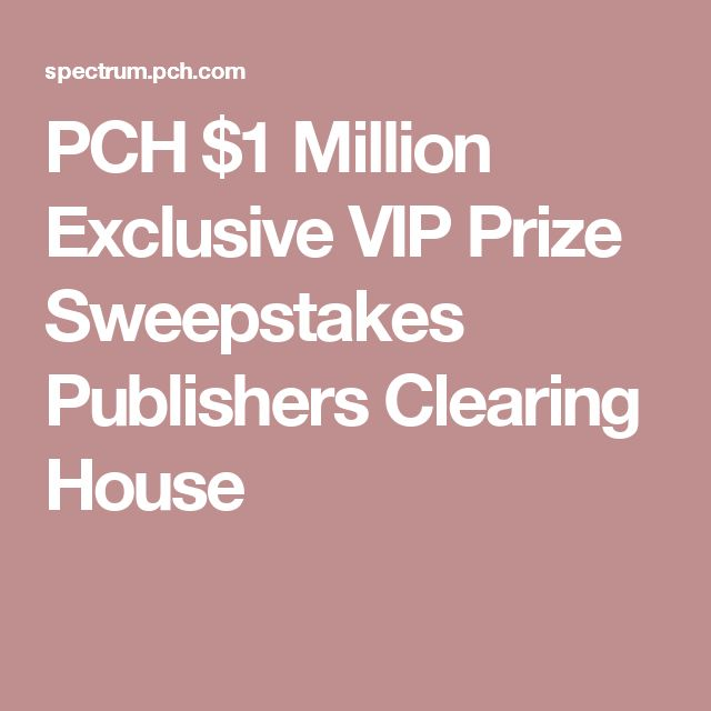 52 best Current PCH/Publishers Clearing House Sweepstakes You Won ...