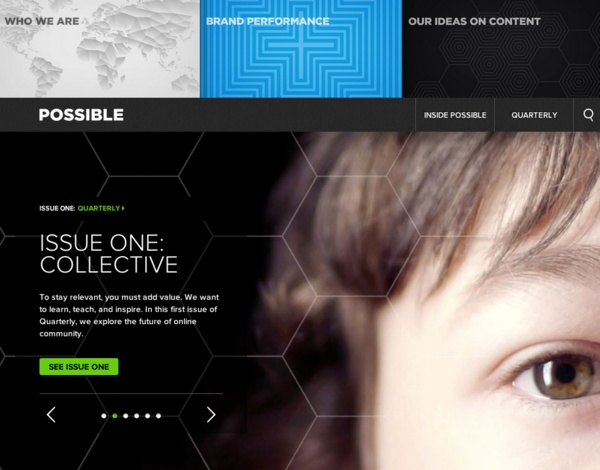 Digital Agency POSSIBLE uses Proxima Nova for their headlines, navigation and homepage call outs.
