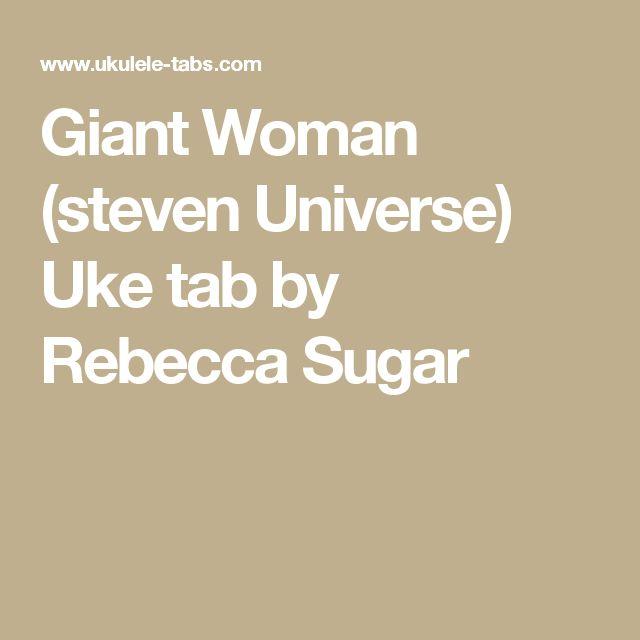 Giant Woman (steven Universe) Uke tab by Rebecca Sugar