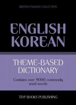 Theme-based Dictionary British English-korean - 9000 Words free ebook