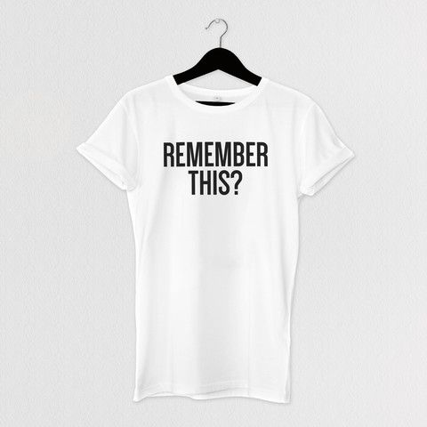 REMEMBER THIS TEE