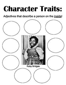 This is a character traits graphic organizer for my lesson on Ruby Bridges for Black History Month.