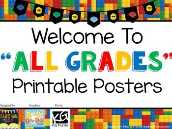 "Welcome to _____ grade printable posters in ""building blocks"" (aka LEGOS) theme. **Feedback always appreciated!!**If you love the ""building blocks"", you may also enjoy:LEGO Behavior Management SystemLEGO Classroom Decor SetLEGO Teacher's Toolbox Labels"