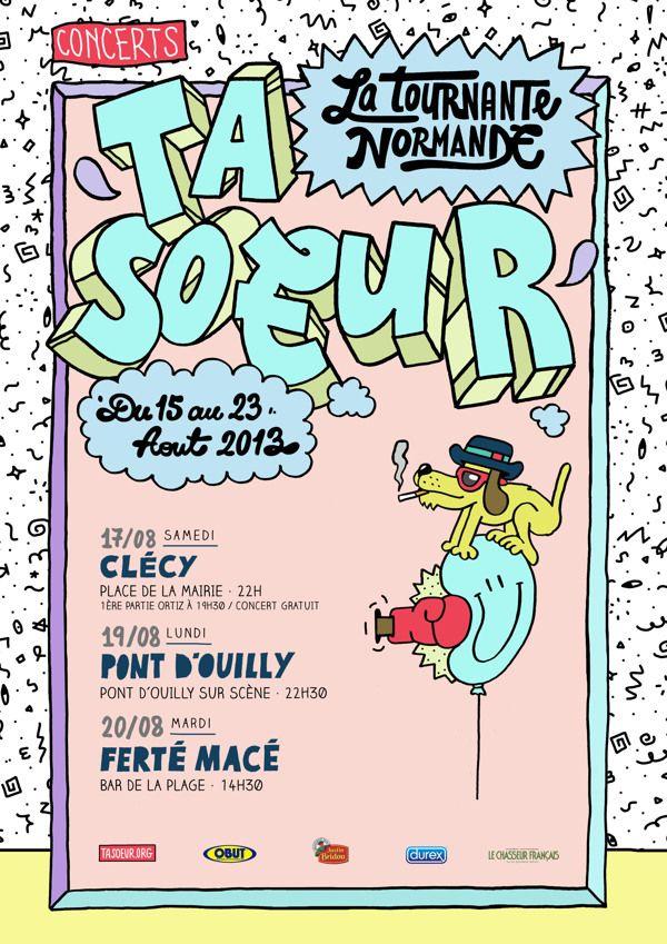 Ta Soeur - Tour 2013 Poster by Bandiz Studio, via Behance