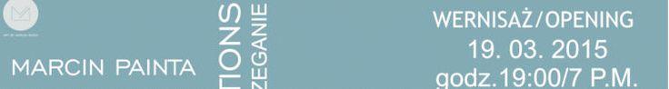Marcin Painta – POSTRZEGANIE - wystawa tyt. Grand Prix MUZY 2014 http://artimperium.pl/wiadomosci/pokaz/518,marcin-painta-postrzeganie-wystawa-tyt-grand-prix-muzy-2014#.VQda6I6G-So
