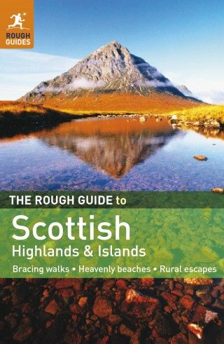 The Rough Guide to Scottish Highlands & Islands  £12.99