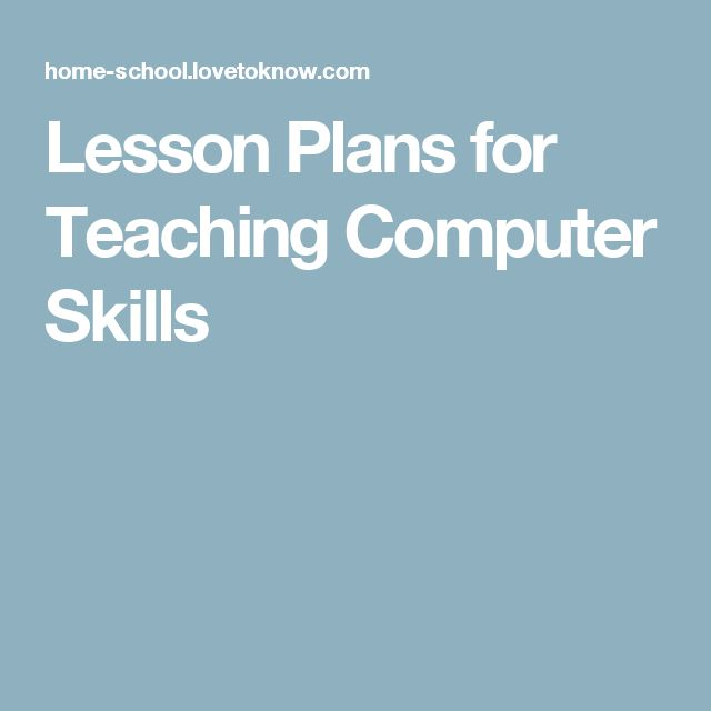 Lesson Plans for Teaching Computer Skills