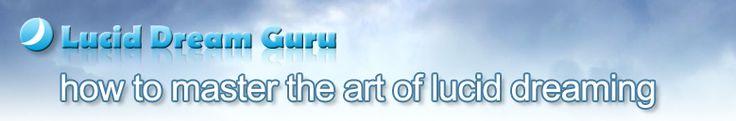 Lucid Dream Guru - Master the Art of Lucid Dreaming