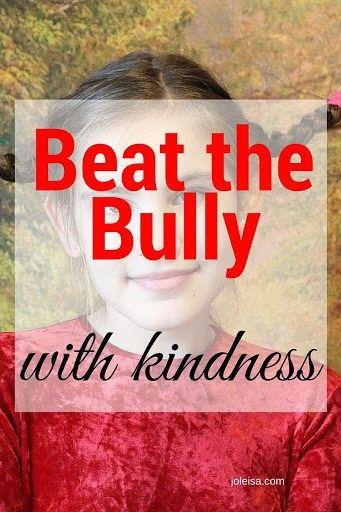 Beating Bullies with Kindness
