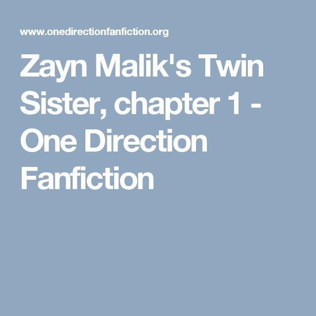 Zayn Malik's Twin Sister, chapter 1 - One Direction Fanfiction