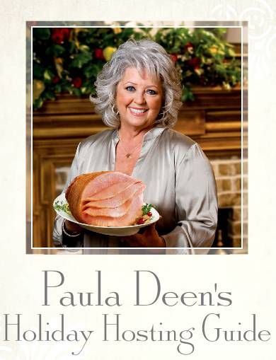 FREE e-Book: Paula Deen's Holiday Hosting Guide! I just downloaded...WONDERFUL!