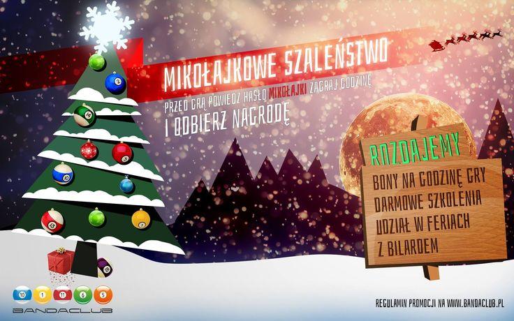 Mikołajkowe szaleństwo !!! Rozdajemy prezenty !!!   Przyjdź 6 grudnia na bilard do Bandaclub w Sky Tower.   PRZED ROZPOCZĘCIEM GRY POWIEDZ HASŁO MIKOŁAJKI, ZAGRAJ GODZINĘ I ODBIERZ NAGRODĘ!  Rozdajemy:  -bony na darmową grę w bilard -karnety -udział w Feriach z Bilardem (tygodniowe, profesjonalne szkolenie) -gadżety bilardowe  A co najważniejsze - każdy los wygrywa, gwarantowany prezent Mikołajkowy!