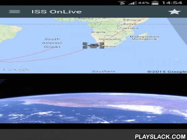 ISS OnLive  Android App - playslack.com ,  ISS onLive allows you to watch realtime video of earth from International Space Station.Twitter: @ISSonLiveNotes for transmission problems from ISS: Sometimes video is not available by transmission problems. Be patient, in few minutes (sometimes hours) the transmision will return.News version 9:- Added secondary camera video stream (sometimes with audio!)- Chromecast support!! Now you can see earth realtime video in your TV (only with basic…