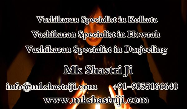 TOUCH this image : Pandit M.k Shastri Ji assist you to with love, career, and relation solutions. He is  the best Vashikaran specialist in Kolkata Howrah Darjeeling ☎ +91-98551-66640  #VashikaranSpecialistInKolkata, #VashikaranSpecialistInHowrah, #VashikaranSpecialistInDarjeeling