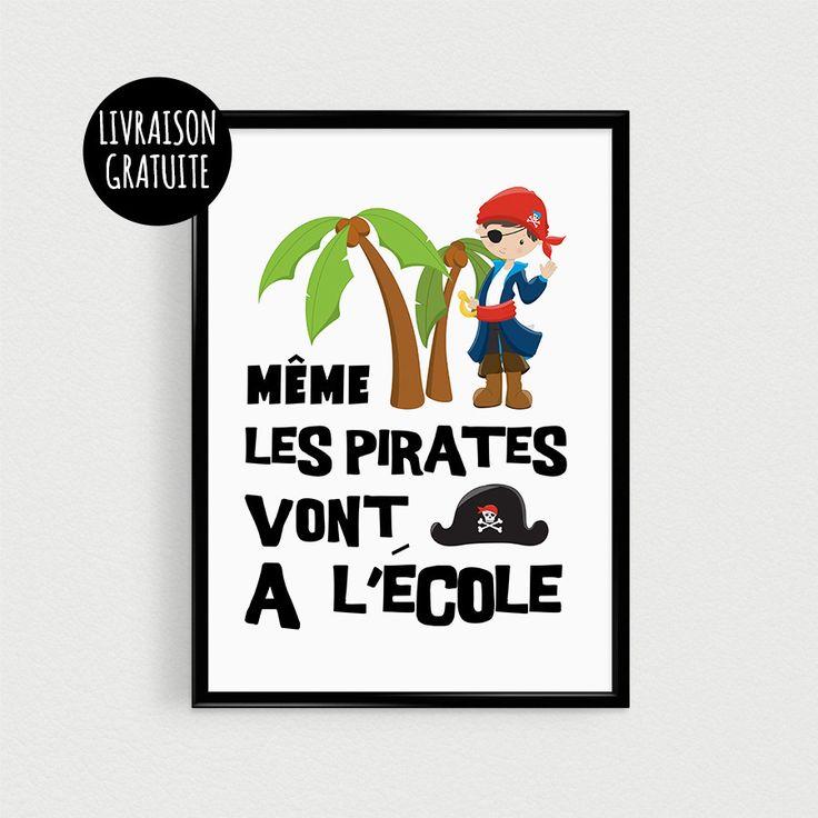 """Poster citation Pirates pour enfant """"Même les pirates vont à l'école"""" - Affiche citation décoration enfant"""