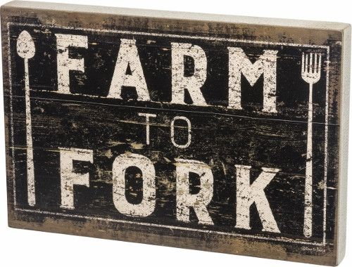 """Faux distressed wooden wall sign with a direct message - Farm to Fork Size 12""""x18"""""""