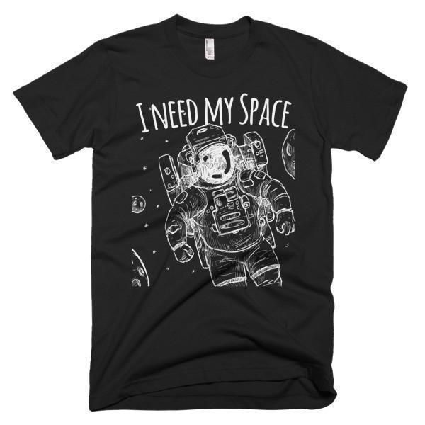 Men's I need my space TShirt