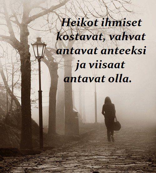#insporation #finnishquote #vahvuus #viisaus #inspiraatio #elämänohje