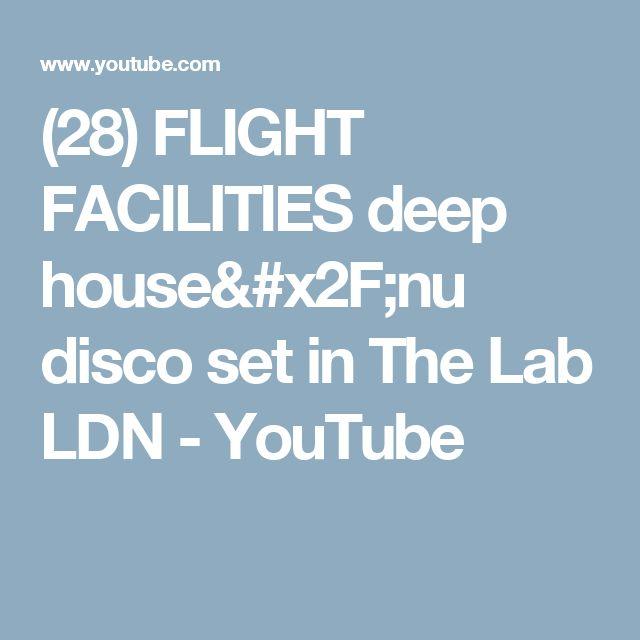 (28) FLIGHT FACILITIES deep house/nu disco set in The Lab LDN - YouTube