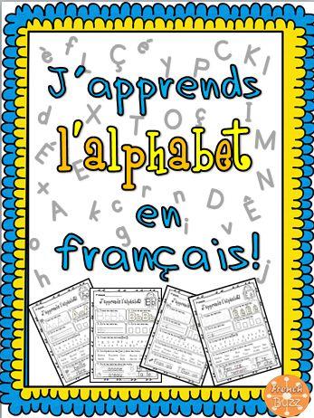 L'alphabet - French alphabet pour maternelle-1/K-1 Activités idéales pour les élèves de maternelle-première année qui apprenent le français.