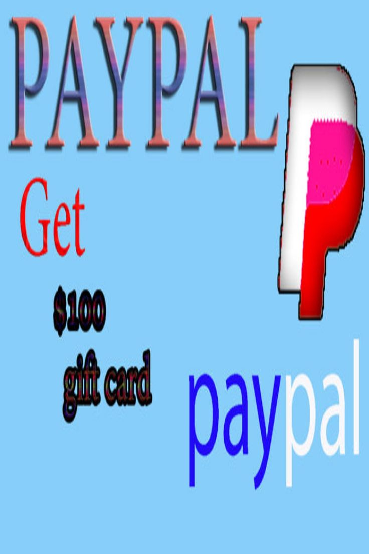 Free 100 paypal gift card how to get free paypal gift