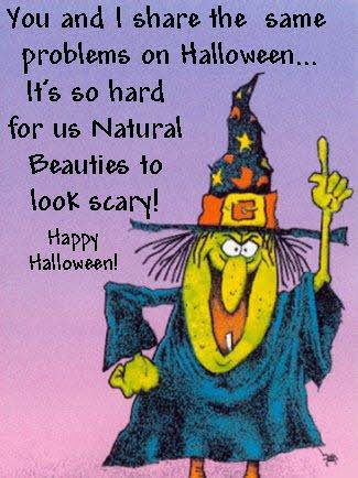 Halloween Humor: :) Apparently, beauty is only skin deep.