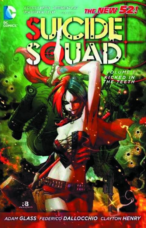 Suicide Squad, Vol 1 Kicked in the Teeth, TPB
