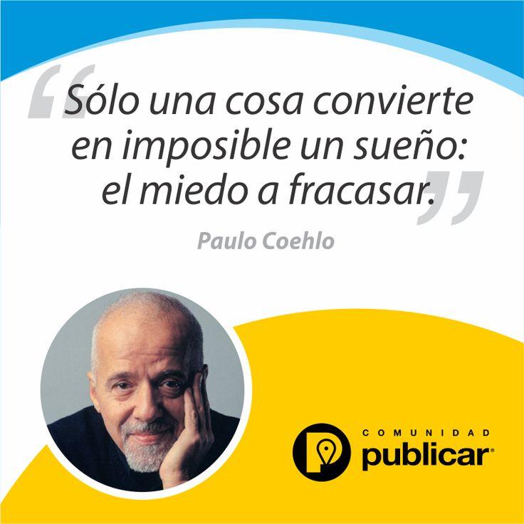 """#FraseDelDía """"El fracaso es parte de la vida; si no fracasas, no aprendes, y si no aprendes, no cambias."""" - Paulo Coelho."""
