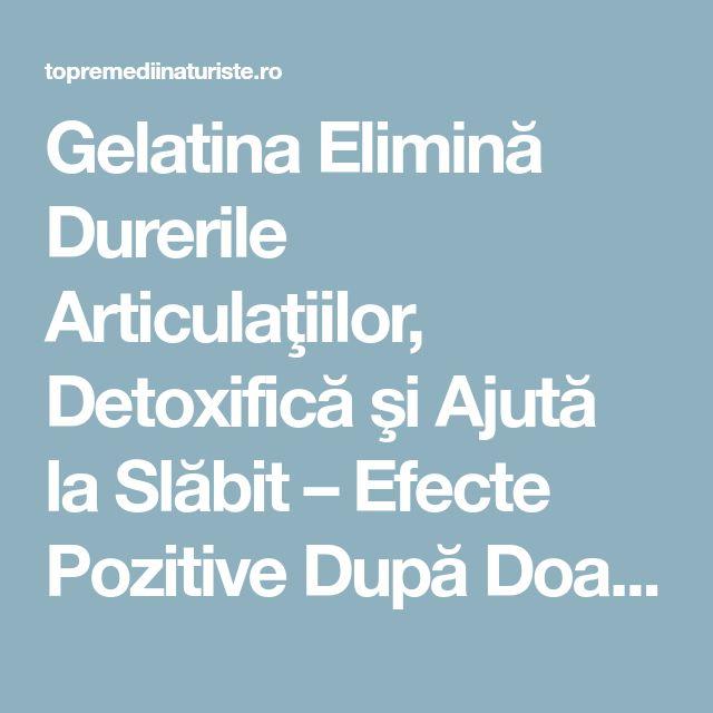 Gelatina Elimină Durerile Articulaţiilor, Detoxifică şi Ajută la Slăbit – Efecte Pozitive După Doar 7 Zile de Tratament