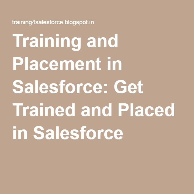 Training and Placement in Salesforce: Get Trained and Placed in Salesforce