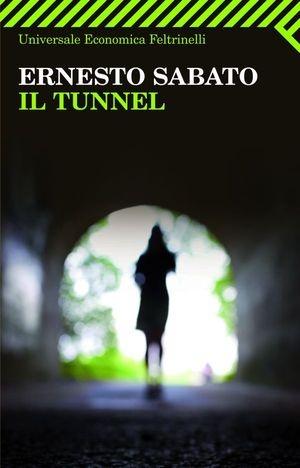 Ernesto Sabato, Il tunnel. Uno de mis favoritos <3