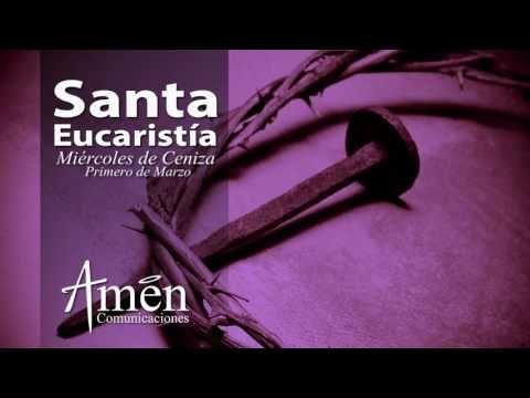 MI RINCON ESPIRITUAL: Eucaristía Miércoles de Ceniza 2017 l Padre Carlos...