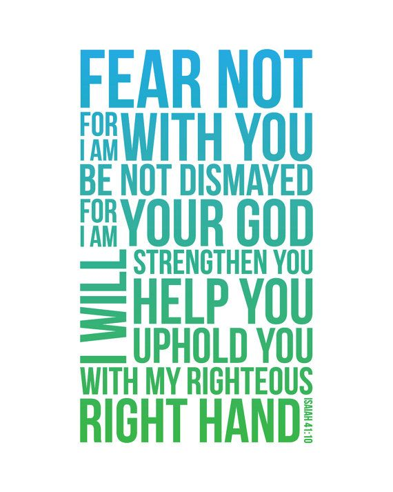 Fear Not Isaiah 41:10 quote - print