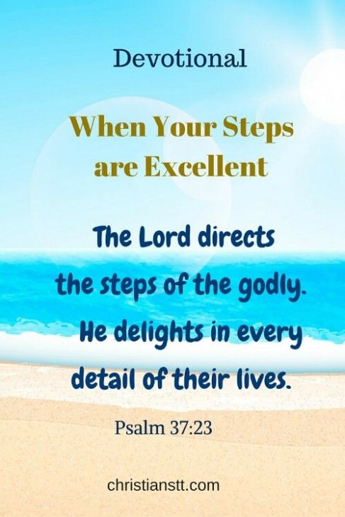 Devotional - When your Steps are Excellent