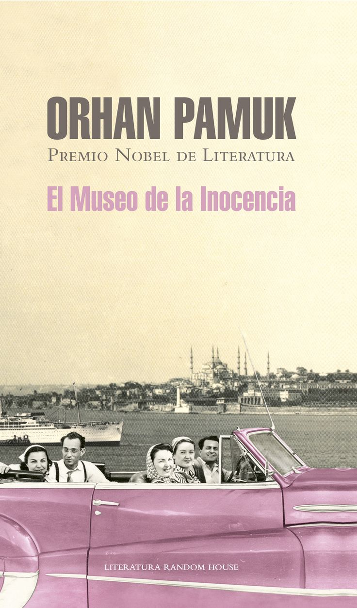Orhan Pamuk. El museo de la inocencia
