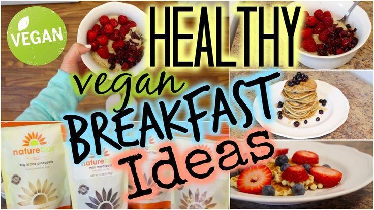 Quick , Easy and Healthy Vegan Breakfast Ideas ! ! !