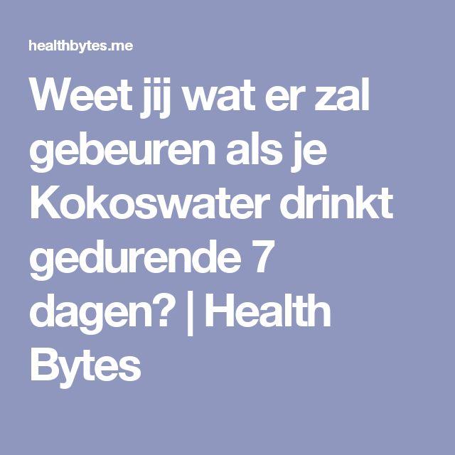 Weet jij wat er zal gebeuren als je Kokoswater drinkt gedurende 7 dagen? | Health Bytes