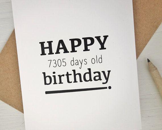 20th birthday card Happy 7305 days old birthday funny birthday card for 20 year…