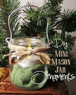 DIY Mini Mason Jar Ornaments with burlap and candles very rustic for modern christmas