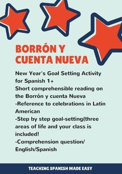 Goals for the new year? I've got you covered, with a little bit of history lesson in Spanish! New Year Reading and Goal Setting Activity. Theme: Borrón y cuenta nueva Sp 1, 2, 3, 4+